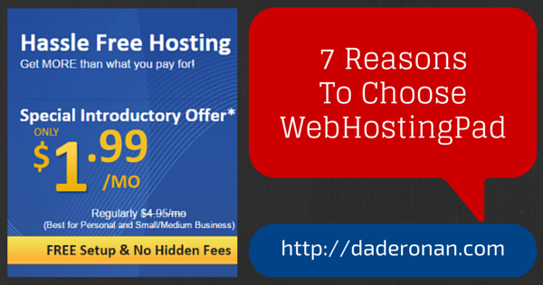 7 Reasons To Choose WebHostingPad