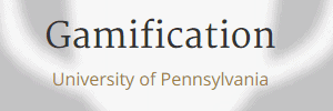 Gamification University of Pennsylvania Coursera