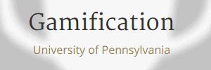 Gamification University of Pennsylvania Coursera