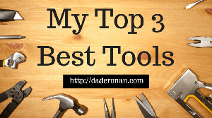 My Top 3 Best Tools